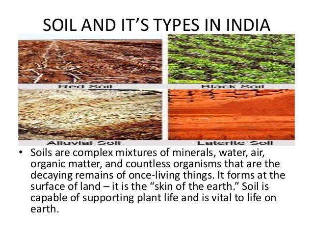 Soil and it s types in india for Soil and its types