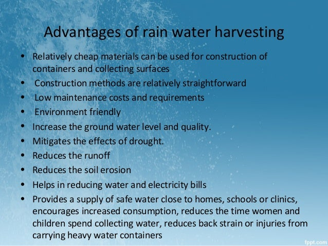 Advantages and disadvantages of rain