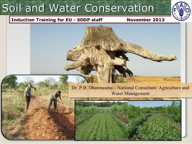 Soil and water conservation for dry zone of sri lanka for Soil and water conservation