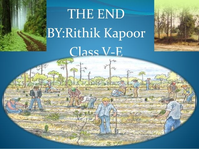 THE END BY:Rithik Kapoor Class V-E