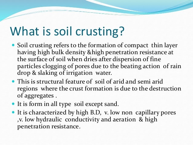 Soil crusting and sealing for What is soil