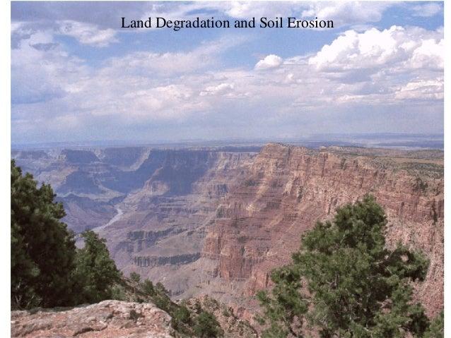Land Degradation and Soil Erosion