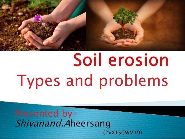 Types and problems Presented by- Shivanand.Aheersang (2VX15CWM19)
