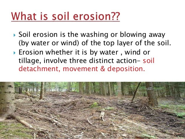 Soil erosion for What is soil
