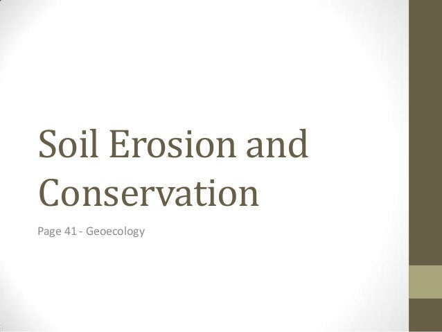 Soil Erosion and Conservation Page 41 - Geoecology