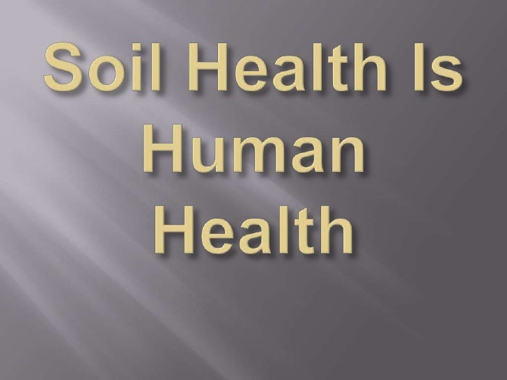 We are what we eat and what we eat comes from thesoil. If our food producing soils are minerally depleted,biologically ina...