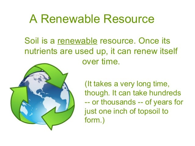 Soil intro 2016 revision ppt for Soil as a resource introduction