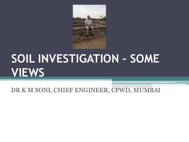 Soil investigation some views for Soil investigation