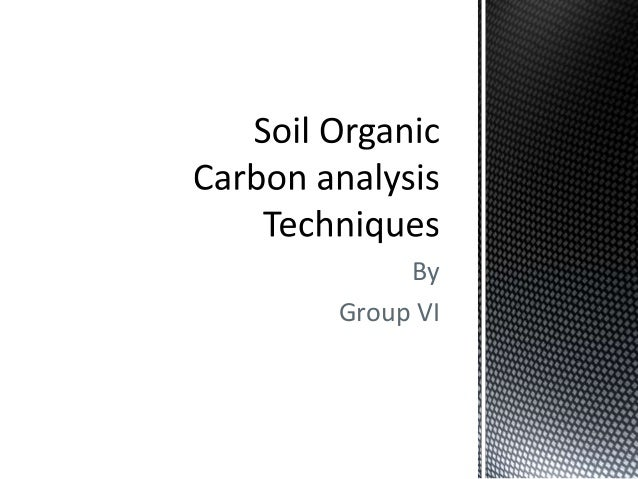 Soil organic carbon analysis techniques for Soil organic carbon