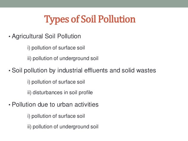 Soil pollution for Soil and its types