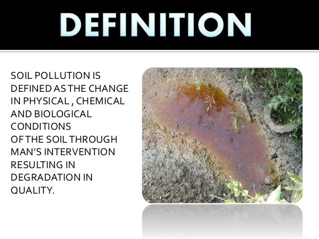 Soil pollution ppt for Soil quality definition