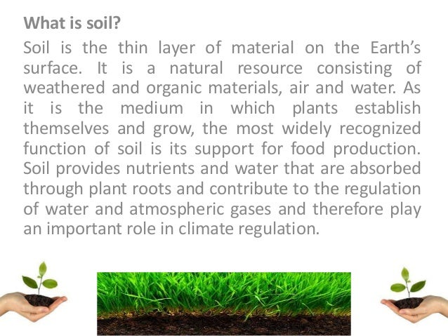 Soil presentation by benedicta philip for Soil king productions