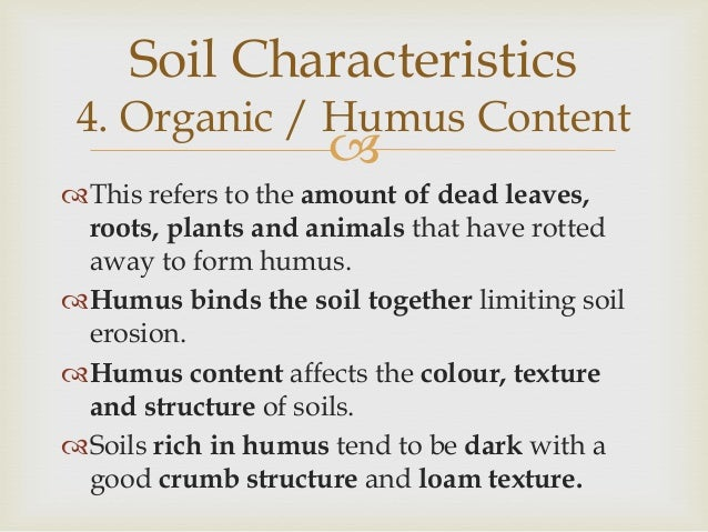 Soils for Characteristics of soil