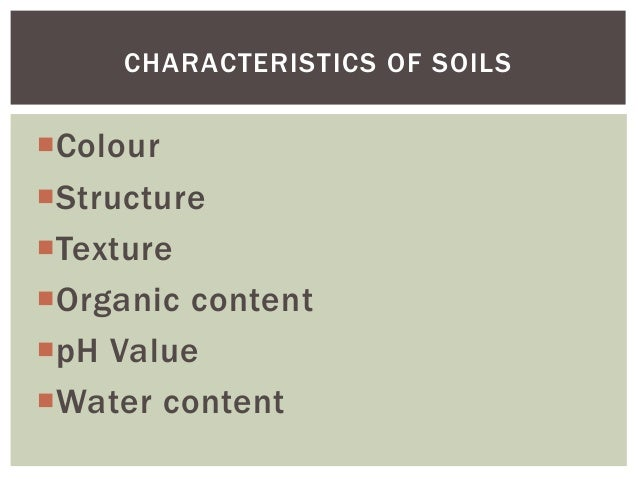 Soils part 2 for Characteristics of soil