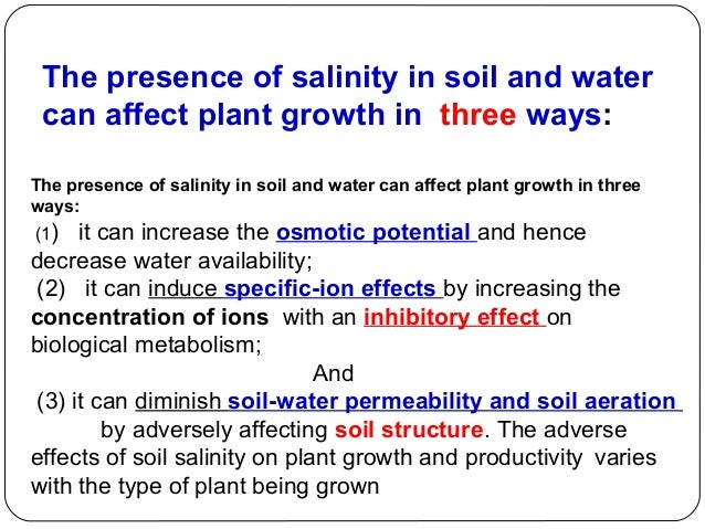 an analysis of the effects of soil salinity Research and analysis can have dramatic effects on the water cycle and ocean circulation the soil moisture and ocean salinity satellite.