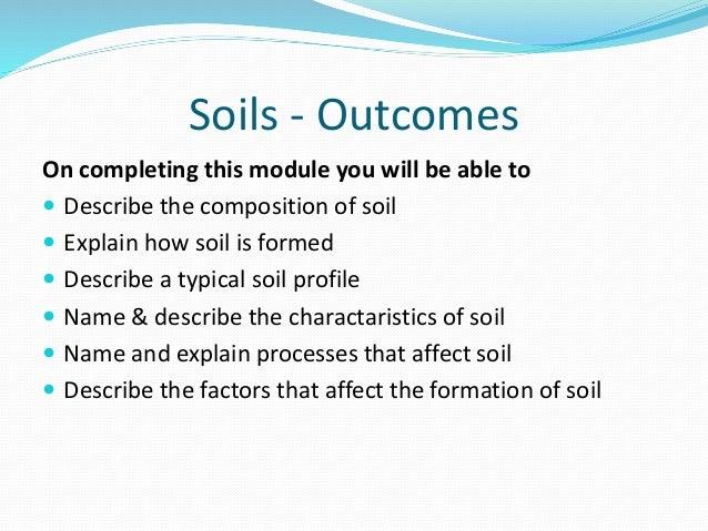 Soils geoecology for Describe soil