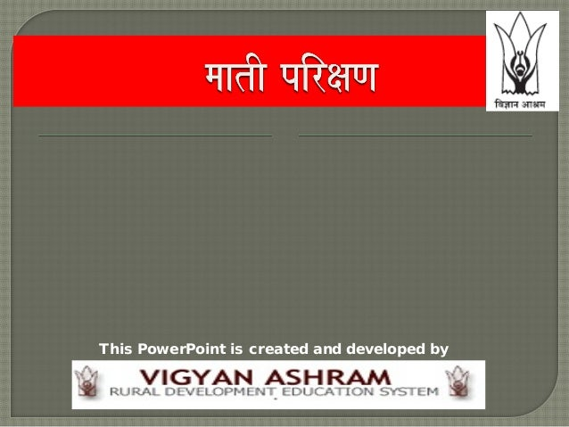 This PowerPoint is created and developed by