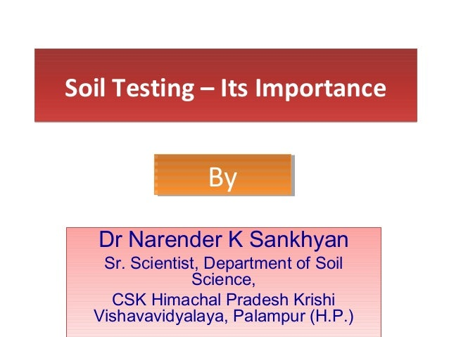 Soil testing its importance for Soil uses and its importance