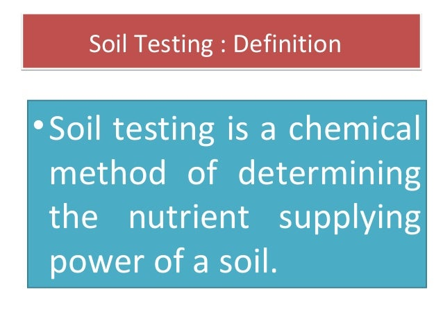 Soil testing its importance for Soil quality definition