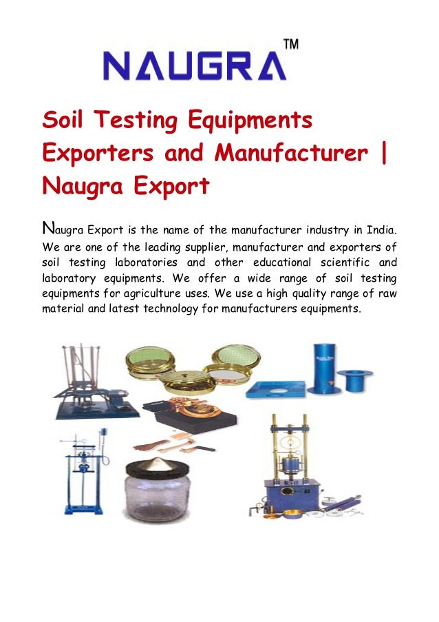 Soil Testing Equipments Exporters and Manufacturer | Naugra Export Naugra Export is the name of the manufacturer industry ...