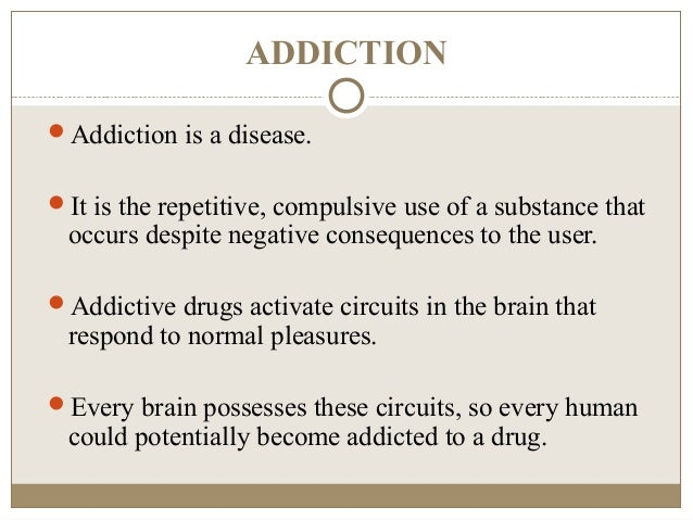 drug addiction and the pleasures and consequences of substance abuse Commonly misused drugs and the oral consequences of substance abuse   addictive substances produce feelings of pleasure, and these.