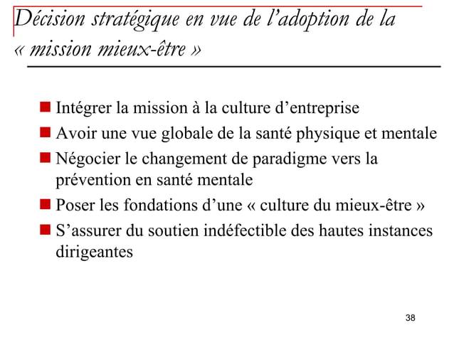 Décision stratégique en vue de l'adoption de la« mission mieux-être »    Intégrer la mission à la culture d'entreprise   ...