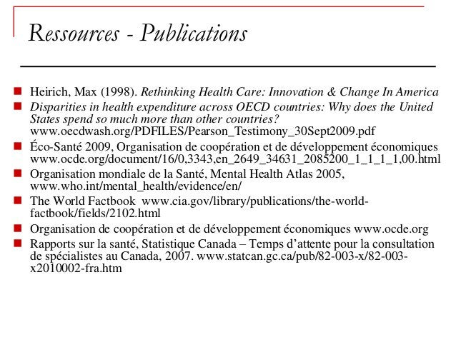 Ressources - Publications Heirich, Max (1998). Rethinking Health Care: Innovation & Change In America Disparities in hea...