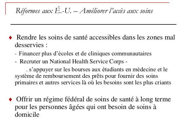 Réformes aux É.-U. – Améliorer l'accès aux soinsRendre les soins de santé accessibles dans les zones maldesservies :- Fina...