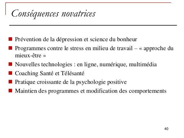 Conséquences novatrices Prévention de la dépression et science du bonheur Programmes contre le stress en milieu de trava...