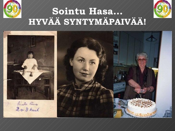 Sointu Hasa… HYVÄÄ SYNTYMÄPAIVÄÄ!