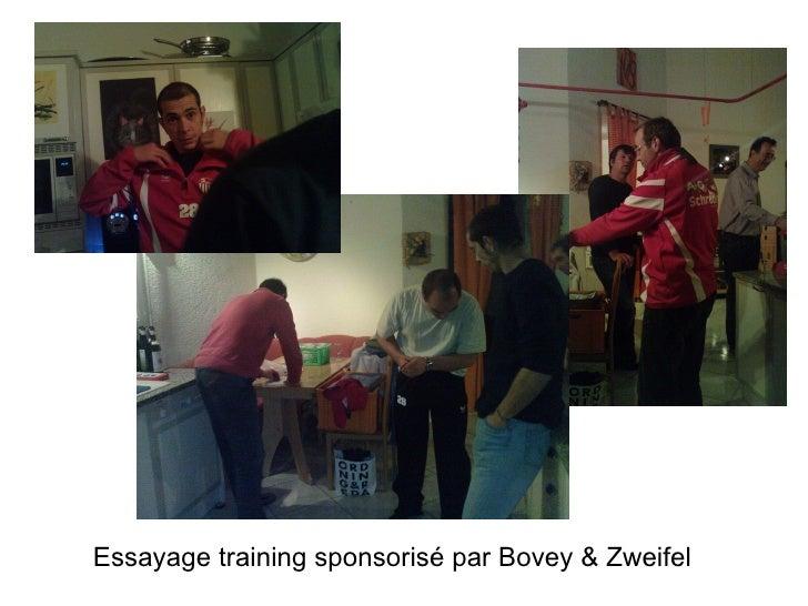 Essayage training sponsorisé par Bovey & Zweifel