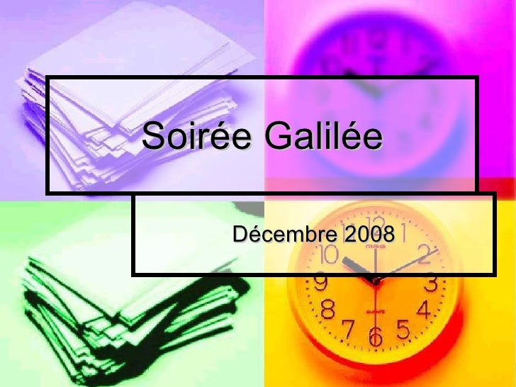 Soirée Galilée Décembre 2008