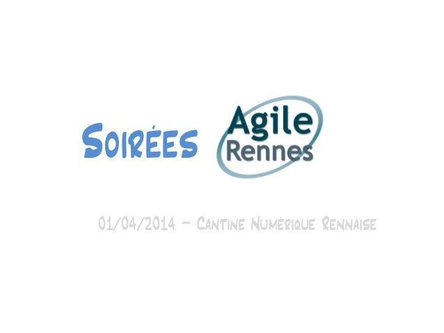 Soirées 01/04/2014 – Cantine Numérique Rennaise