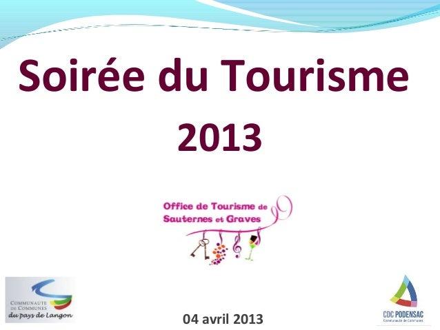 Soirée du Tourisme       2013       04 avril 2013