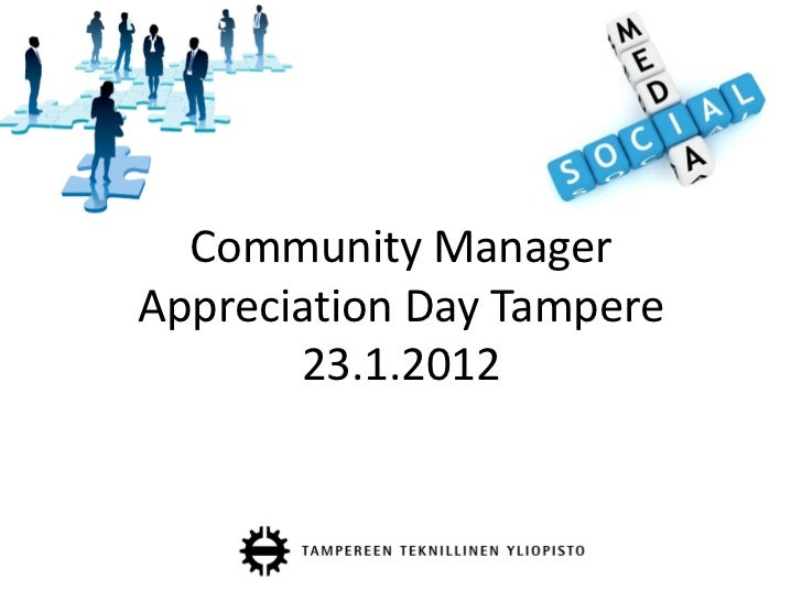 Community ManagerAppreciation Day Tampere       23.1.2012