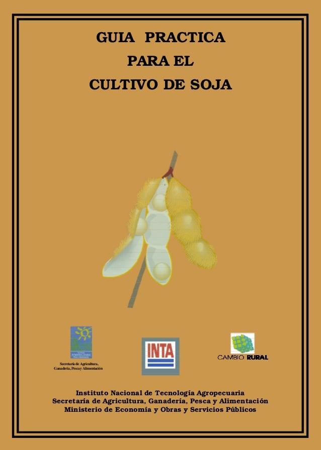 Instituto Nacional de Tecnología Agropecuaria Secretaría de Agricultura, Ganadería, Pesca y Alimentación Ministerio de Eco...