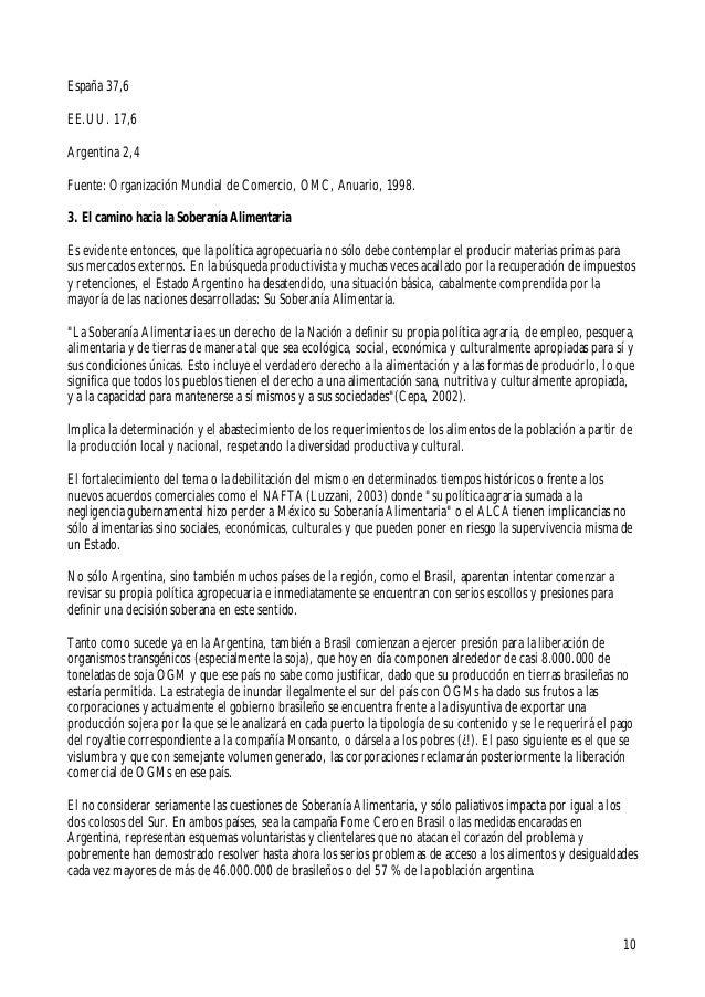 10España 37,6EE.UU. 17,6Argentina 2,4Fuente: Organización Mundial de Comercio, OMC, Anuario, 1998.3. El camino hacia la So...