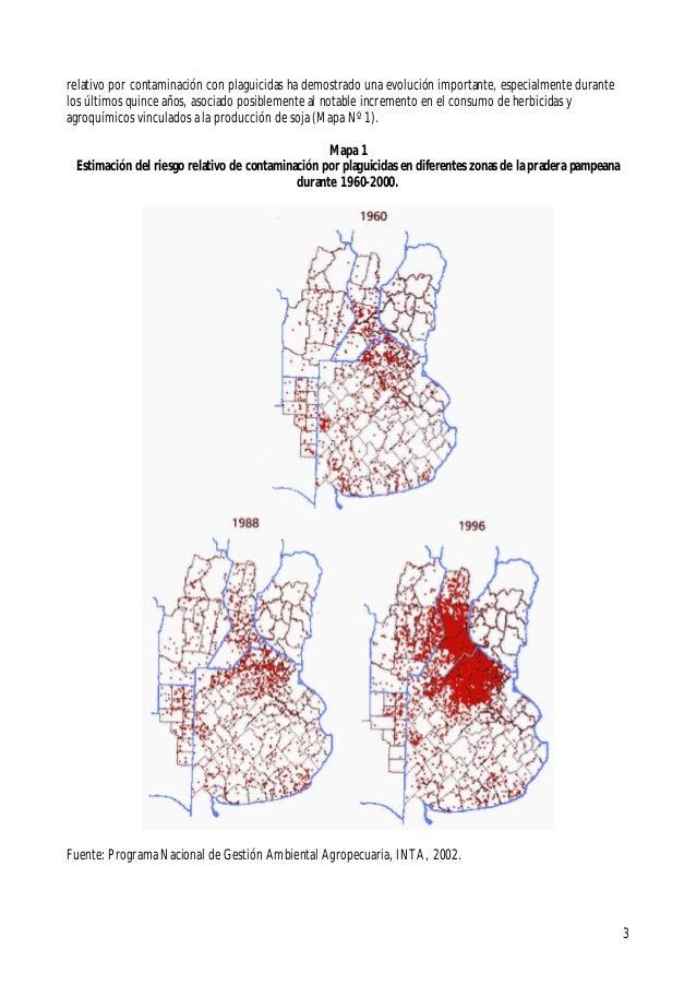 3relativo por contaminación con plaguicidas ha demostrado una evolución importante, especialmente durantelos últimos quinc...