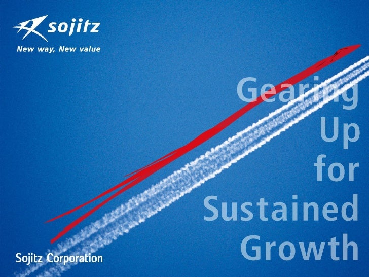  Group Symbol Group Statement The Sojitz Group produces new sources of wealth by   connecting the world's economies, cul...