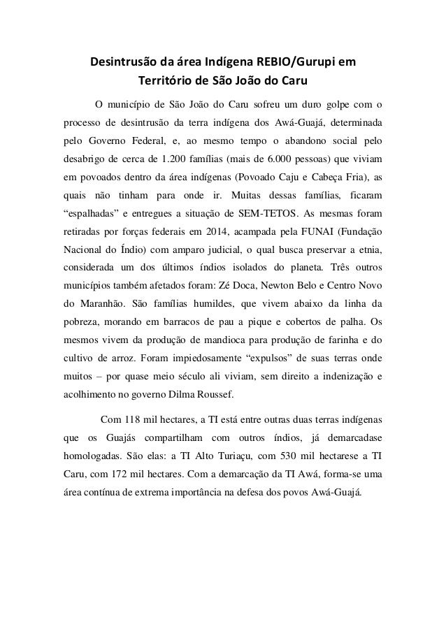 Desintrusão da área Indígena REBIO/Gurupi em Território de São João do Caru  O município de São João do Caru sofreu um dur...