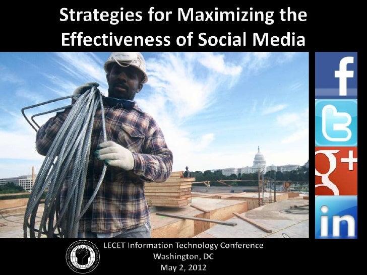 LECET on Social Media   • LECET activity: 14 months   • 2011 – 2012: Facebook & Twitter   • 2012: Google+