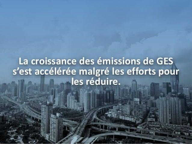 WGIII: Points saillants de la contribution du Groupe de travail III au 5e rapport d'évaluation du GIEC Slide 3
