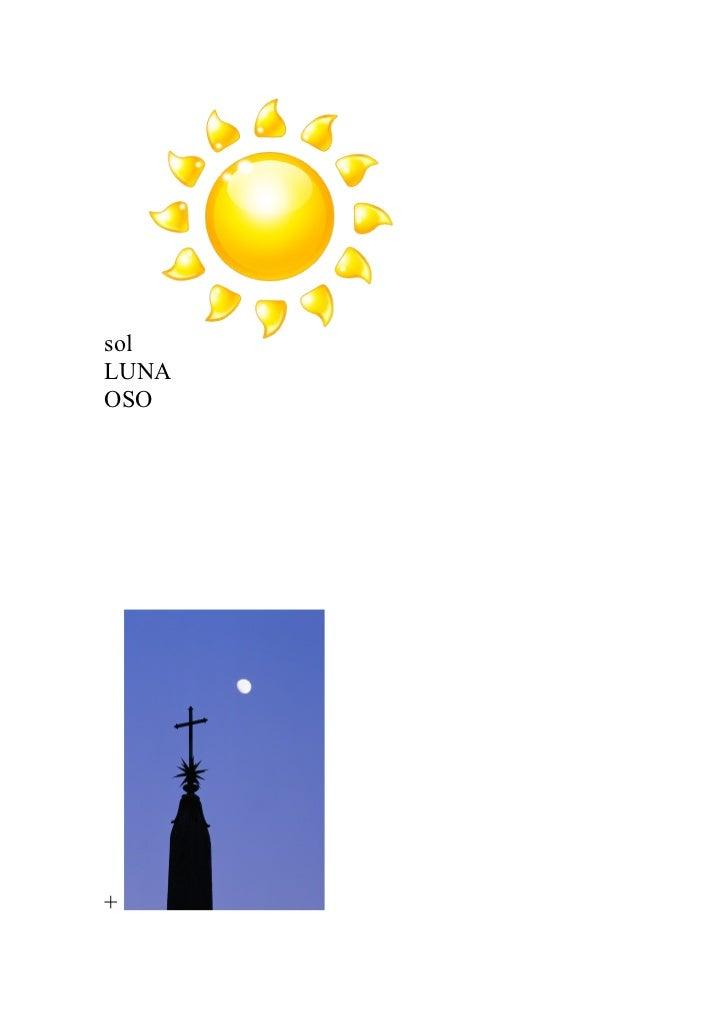 sol LUNA OSO     +
