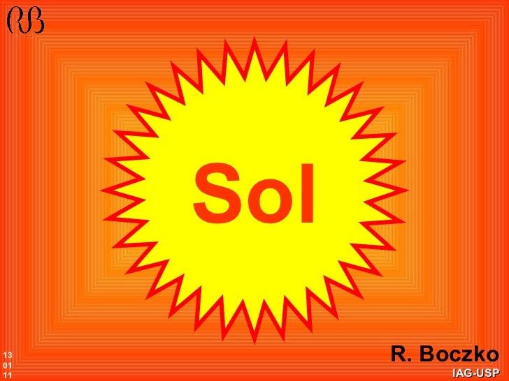 R. Boczko IAG-USP Sol 13 01 11