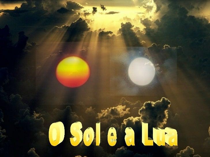 ENTER O Sol e a Lua
