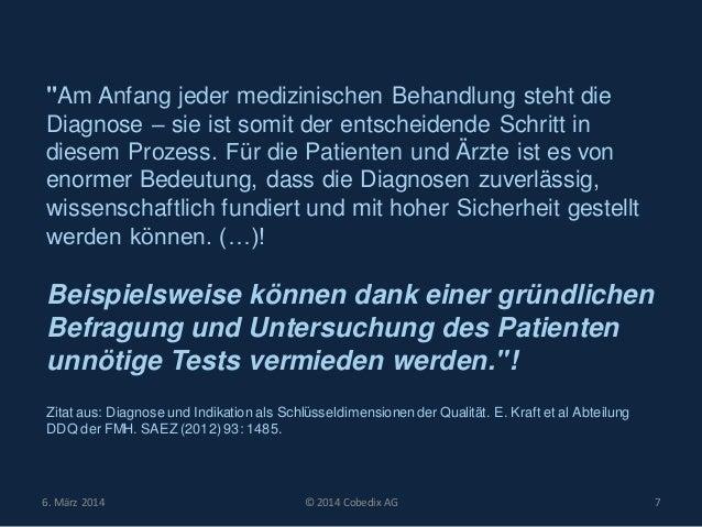 """""""Am Anfang jeder medizinischen Behandlung steht die Diagnose – sie ist somit der entscheidende Schritt in diesem Prozess. ..."""
