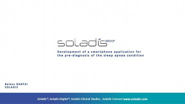 Soladis®,SoladisDigital®,SoladisClinicalStudies,SoladisConnect www.soladis.com D e v e l o p m e n t  o f  a  s...