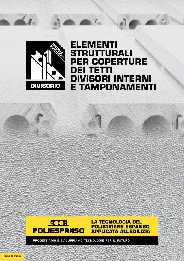 Divisori interni sistema plastbau poliespanso srl for Elementi divisori per interni