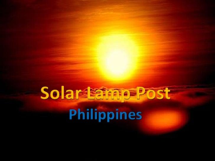 Solar Lamp Post<br />Philippines<br />
