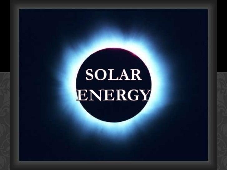 SOLAR<br />ENERGY<br />